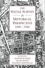 The Social Survey in Historical Perspective, 1880-1940 af Martin Bulmer, Kevin Bales, Kathryn Kish Sklar