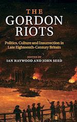 The Gordon Riots af John Seed, Ian Haywood
