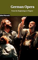 German Opera af Arthur Groos, John Warrack, James A Hepokoski