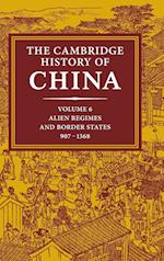 The Cambridge History of China: Volume 6, Alien Regimes and Border States, 907-1368 af Denis Twitchett, Herbert Franke, John K Fairbank