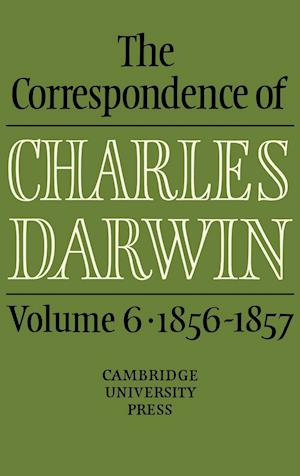 The Correspondence of Charles Darwin: Volume 6, 1856-1857 af Sydney Smith, Charles Darwin, Frederick H Burkhardt