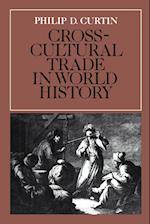 Cross-cultural Trade in World History af Edmund Burke III, Philip D Curtin, Michael Adas