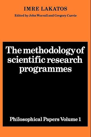 The Methodology of Scientific Research Programmes af Imre Lakatos, John Worrall, Gregory Currie