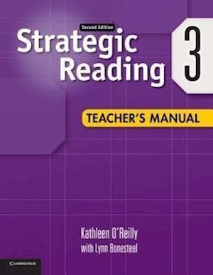 Strategic Reading Level 3 Teacher's Manual af Kathleen O Reilly, Lynn Bonesteel