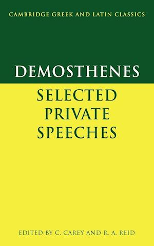Demosthenes: Selected Private Speeches af Philip Hardie, Christopher Carey, P E Easterling