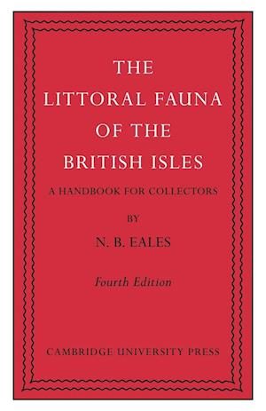 The Littoral Fauna of the British Isles af Stanley Kemp, N B Eales