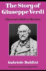 The Story of Giuseppe Verdi af Roger Parker, Gabriele Baldini, Fedele D Amico