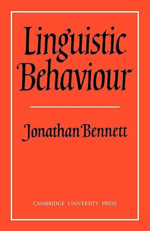 Linguistic Behaviour af Jonathan Bennett
