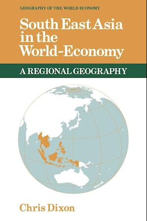 Southeast Asia in the World-Economy af Peter Gregory, Roger Lee, Peter Taylor