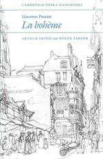Giacomo Puccini: La Boheme af Arthur Groos, Roger Parker, Richard Wagner