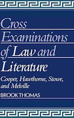 Cross-examinations of Law and Literature af Ross Posnock, Albert Gelpi, Brook Thomas
