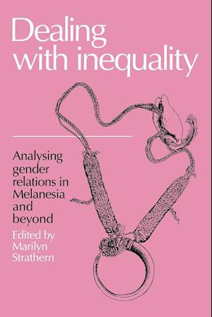 Dealing with Inequality af Marilyn Strathern