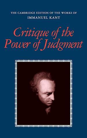 Critique of the Power of Judgment af Allen W Wood, Eric Matthews, Immanuel Kant