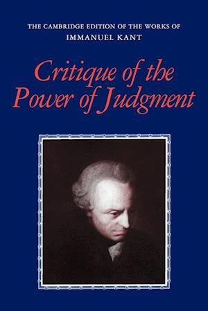 Critique of the Power of Judgment af Eric Matthews, Paul Guyer, Allen W Wood