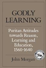 Godly Learning af John Morgan