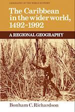 The Caribbean in the Wider World, 1492-1992 af Peter Gregory, Roger Lee, Peter Taylor