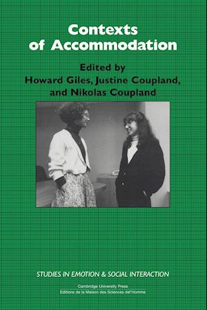Contexts of Accommodation af Nikolas Coupland, Howard Giles, Justine Coupland