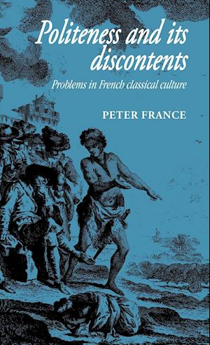 Politeness and its Discontents af Peter France