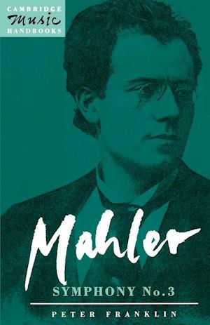 Mahler: Symphony No. 3 af Julian Rushton, Peter Franklin