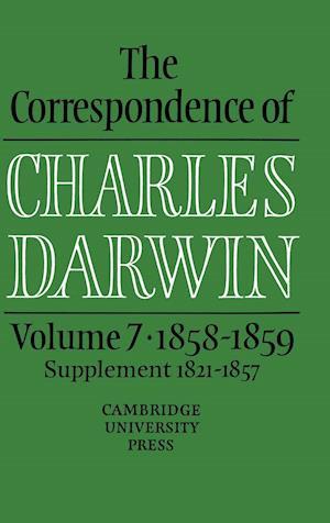 The Correspondence of Charles Darwin: Volume 7, 1858-1859 af Sydney Smith, Charles Darwin, Frederick H Burkhardt