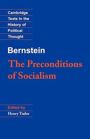 Bernstein: The Preconditions of Socialism af Eduard Bernstein, Henry Tudor