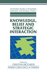 Knowledge, Belief, and Strategic Interaction af Ernest W Adams, Brian Skyrms, Cristina Bicchieri