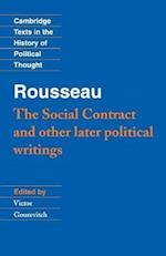 Rousseau: 'The Social Contract' and Other Later Political Writings af Quentin Skinner, Victor Gourevitch, Raymond Geuss