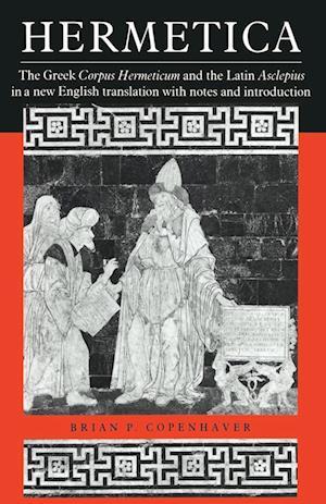 Hermetica af Brian P Copenhaver, Trismegistus Hermes