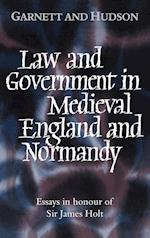 Law and Government in Medieval England and Normandy af John Hudson, George Garnett