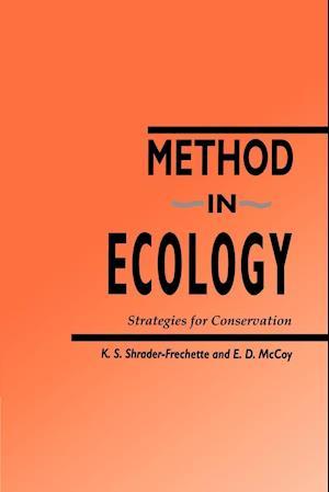 Method in Ecology af E D McCoy, Kristin S Shrader Frechette, K S Shrader frechette