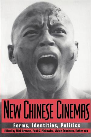 New Chinese Cinemas af Paul G Pickowicz, Nick Browne, Vivian Sobchack