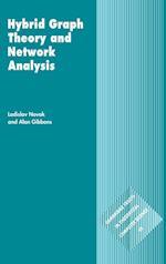 Hybrid Graph Theory and Network Analysis af Alan Gibbons, Ladislav Novak