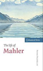 The Life of Mahler af Peter Franklin