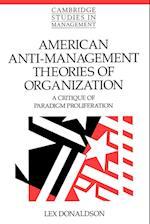 American Anti-Management Theories of Organization af John Child, Paul Wildman, William Brown