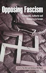 Opposing Fascism af Anthony Mcelligott, Tim Kirk