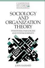 Sociology and Organization Theory af William Brown, Paul Wildman, John Hassard