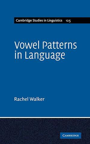Vowel Patterns in Language af Rachel Walker