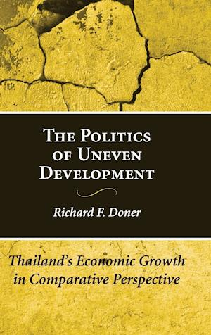 The Politics of Uneven Development af Richard F Doner