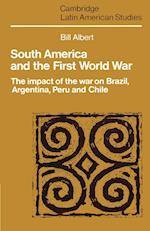 South America and the First World War af Paul Henderson, Alan Knight, Bill Albert