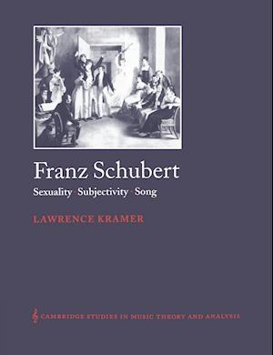 Franz Schubert af Lawrence Kramer, Ian Bent