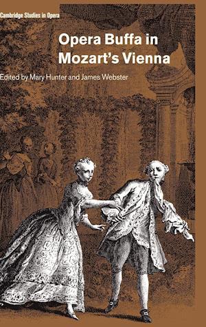 Opera Buffa in Mozart's Vienna af James A Hepokoski, John Deathridge, Ellen Rosand