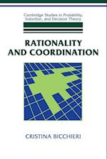 Rationality and Coordination af Cristina Bicchieri