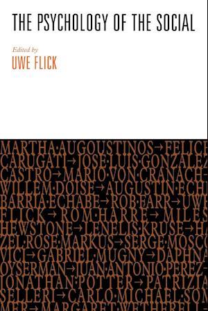 The Psychology of the Social af Uwe Flick