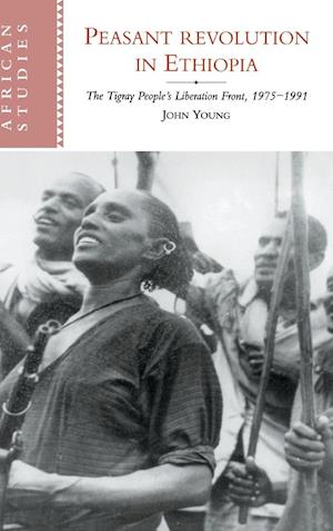 Peasant Revolution in Ethiopia af John Young