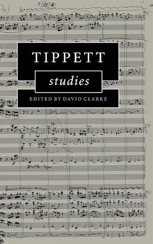 Tippett Studies af David Clarke