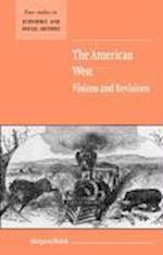 The American West. Visions and Revisions af Margaret Walsh