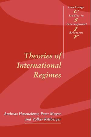 Theories of International Regimes af Volker Rittberger, Thomas Biersteker, Steve Smith