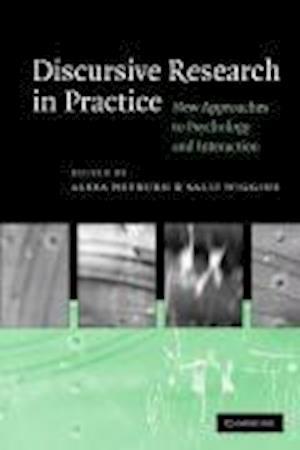 Discursive Research in Practice af Sally Wiggins, Alexa Hepburn