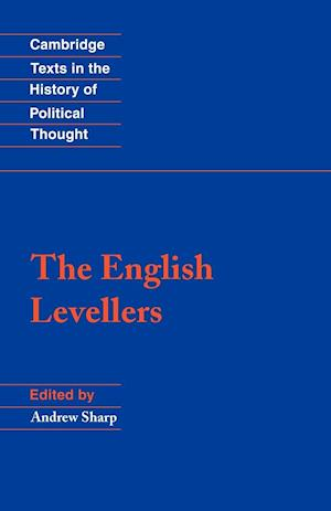 The English Levellers af Raymond Geuss, Andrew Sharp, Quentin Skinner