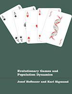 Evolutionary Games and Population Dynamics af Josef Hofbauer, Karl Sigmund